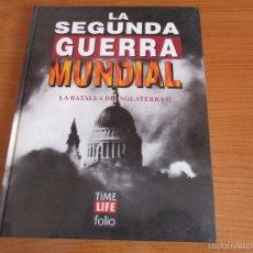 Militaria: LA 2ª GUERRA MUNDIAL - TIME LIFE FOLIO: Nº 8: LA BATALLA DE INGLATERRA II. Lote 58254080