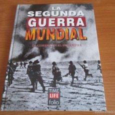 Militaria: LA 2ª GUERRA MUNDIAL - TIME LIFE FOLIO: Nº 11: LA GUERRA EN EL DESIERTO I. Lote 108297214