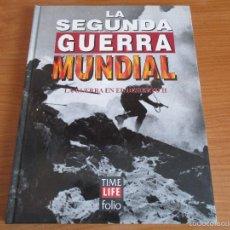 Militaria: LA 2ª GUERRA MUNDIAL - TIME LIFE FOLIO: Nº 12: LA GUERRA EN EL DESIERTO II. Lote 55905295