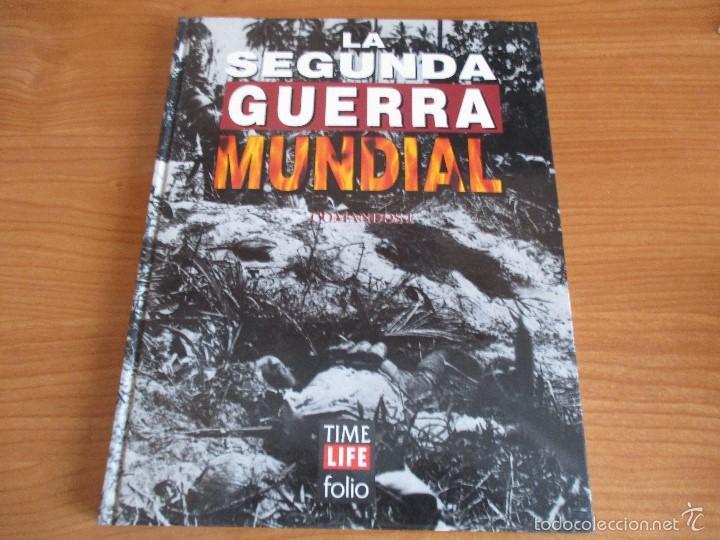LA 2ª GUERRA MUNDIAL - TIME LIFE FOLIO: Nº 15 : COMANDOS I (Militar - Libros y Literatura Militar)