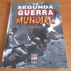 Militaria: LA 2ª GUERRA MUNDIAL - TIME LIFE FOLIO: Nº 16 : COMANDOS II. Lote 64127638