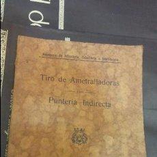Militaria: 1118-TIRO DE AMETRALLADORAS PUNTERIA INDIRECTA 1933 ACADEMIA DE INFANTERIA CABALLERIA INTENDENCIA. Lote 56002608