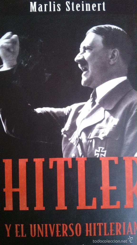 HITLER Y EL UNIVERSO HITLERIANO (Militar - Libros y Literatura Militar)