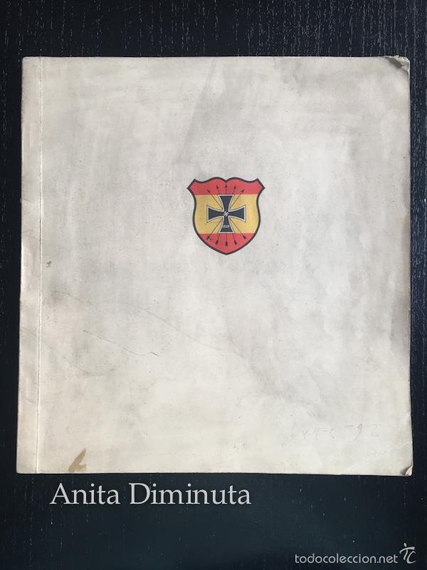 MAGNIFICO LIBRO LOS VOLUNTARIOS ESPAÑOLES EN EL FRENTE ILUSTRADO DE LA DIVISION AZUL 1942 - 250 DE F (Militar - Libros y Literatura Militar)