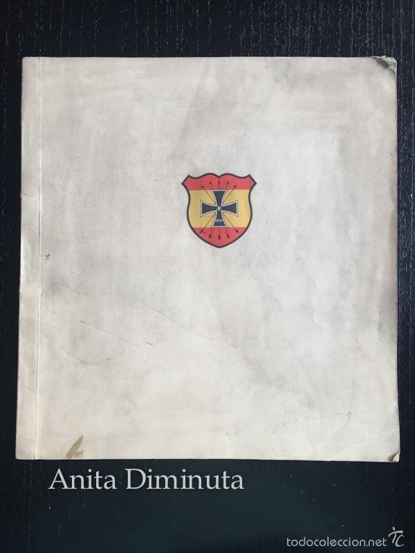 Militaria: MAGNIFICO LIBRO LOS VOLUNTARIOS ESPAÑOLES EN EL FRENTE ILUSTRADO DE LA DIVISION AZUL 1942 - 250 DE F - Foto 2 - 56029411