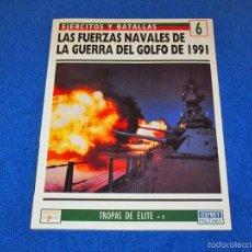 Militaria: OSPREY MILITARY Nº 6 - FUERZAS NAVALES DE LA GUERRA DEL GOLFO - (COLECCIÓN: EJERCITOS Y BATALLAS). Lote 56171395