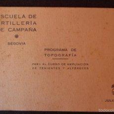 Militaria: (JX-1480)ESCUELA DE ARTILLERÍA DE CAMPAÑA , PROGRAMA DE TOPOGRAFÍA , GUERRA CIVIL. Lote 56232900
