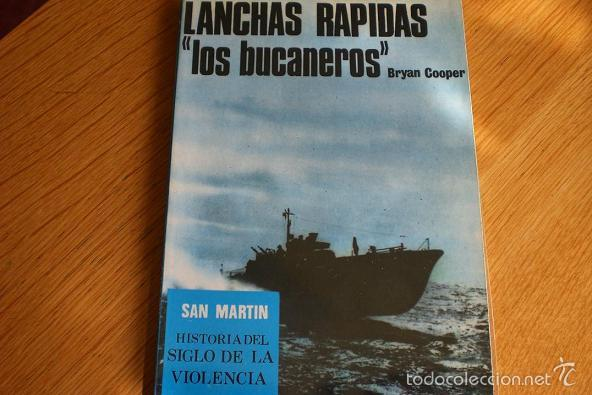 LANCHAS RÁPIDAS, LOS BUCANEROS DEL MAR (Militar - Libros y Literatura Militar)