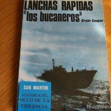 Militaria: LANCHAS RÁPIDAS, LOS BUCANEROS DEL MAR. Lote 56237497