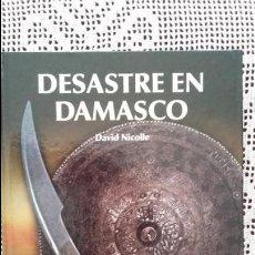 Militaria: DESASTRE EN DAMASCO. OSPREY EDAD MEDIA. Lote 56275571