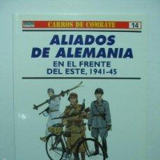 Militaria: OSPREY ALIADOS DE ALEMANIA EN EL FRENTE DEL ESTE. Lote 56280236
