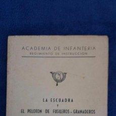Militaria: LA ESCUADRA Y EL PELOTÓN DE FUSILEROS - GRANADEROS / ACADEMIA DE INFANTERÍA / TOLEDO AGOSTO 1975. Lote 56348210