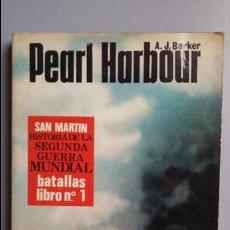 Militaria: PEARL HARBOUR. EDITORIAL SAN MARTIN. Lote 56568738