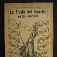 Militaria: LA FIESTA DEL EJERCITO EN LOS CUARTELES - JOSE IGLESIAS RODRIGUEZ - 1934.. Lote 56610106