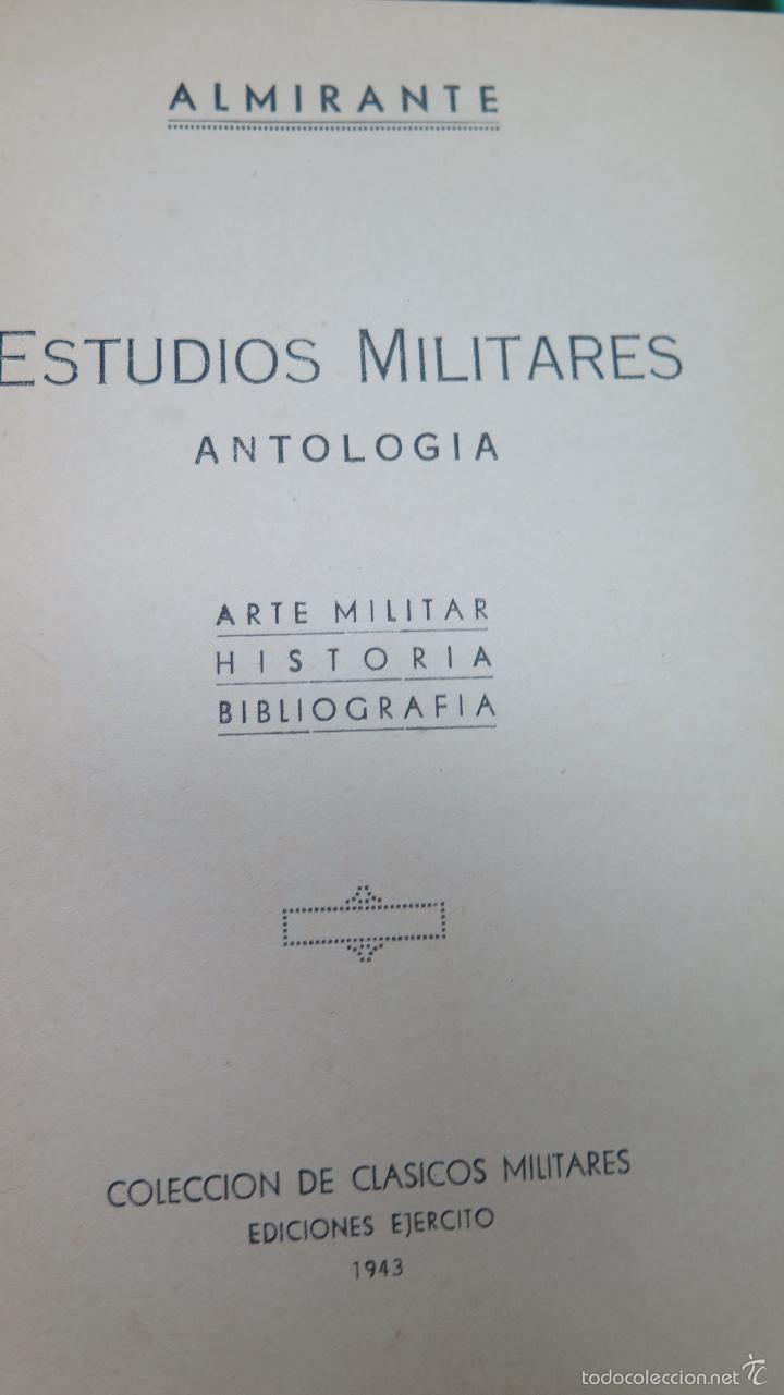 Militaria: ESTUDIOS MILITARES. ANTOLOGÍA. JOSÉ ALMIRANTE TORROELLA - Foto 2 - 56732596