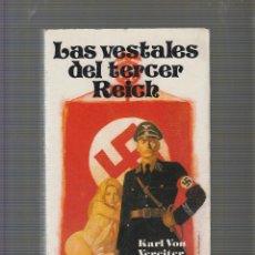 Militaria: LAS VESTALES DEL TERCER REICH / KARL VON VEREITER. Lote 56802872