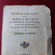 Militaria: PROCLAMAÇAO EXERCITO PORTUGAL DIRIGIO AOS PORTUGUEZES LISBOA 1808 INVASIÓN NAPOLEÓN. Lote 56889857
