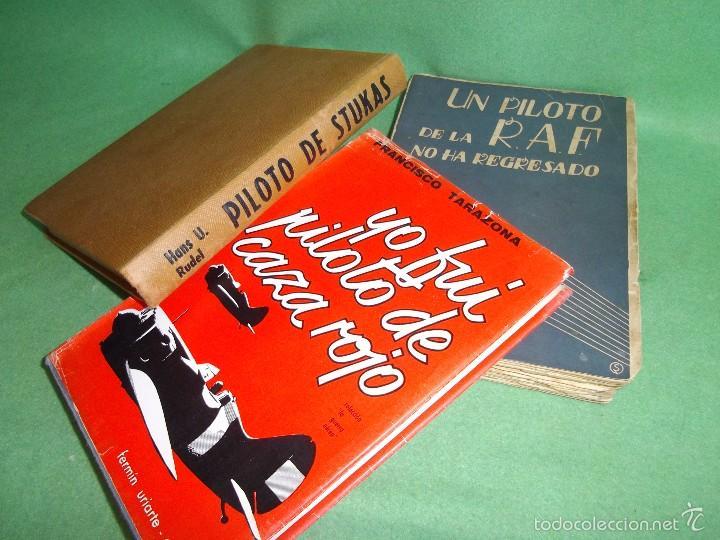 DIFICIL LOTE LIBRO PILOTO CAZA ROJO STUKA RAF NO HA REGRESADO COMBATE GUERRA CIVIL WWII BUSCADO (Militar - Libros y Literatura Militar)
