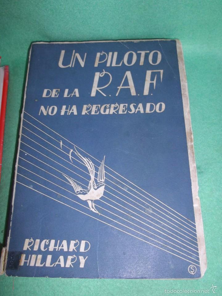 Militaria: DIFICIL LOTE LIBRO PILOTO CAZA ROJO STUKA RAF NO HA REGRESADO COMBATE GUERRA CIVIL WWII BUSCADO - Foto 2 - 56908937