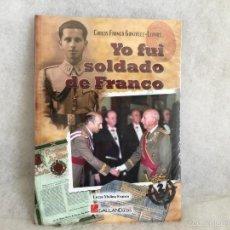 Militaria: YO FUI SOLDADO DE FRANCO. Lote 56928978