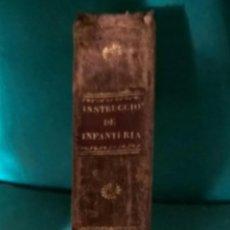 Militaria: INSTRUCCIÓN DE INFANTERÍA 1836, RECOPILACIÓN DE PENAS MILITARES, MANEJO DE ARMAS, MARCHAS, ETC. Lote 56980974