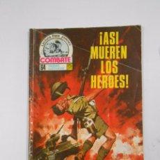 Militaria: ¡ASI MUEREN LOS HEROES! LECTURA PARA JOVENES COMBATE. TDK2. Lote 57001968