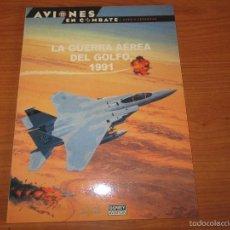 Militaria: OSPREY: AVIONES EN COMBATE , Nº 51: LA GUERRA AEREA DEL GOLFO 1991. Lote 121357854