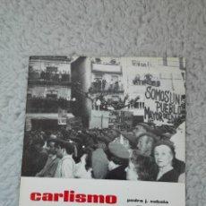 Militaria: CARLISMO REBELDE. AUXILIO GOÑI, PEDRO ARAMBURU, RAFAEL RIVAS Y PEDRO J. ZABALA. ZARAGOZA 1968. Lote 57089676