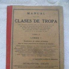 Militaria: MANUAL PARA LAS CLASES DE TROPA 1943- LIBRO I ACADEMIA DE CABOS PRIMEROS PARA FORMACION DE SARGENTOS. Lote 57221463