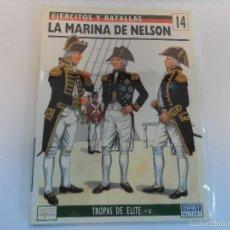Militaria: OSPREY. LA MARINA DE NELSON. EJERCITOS Y BATALLAS Nº 14. Lote 76565895