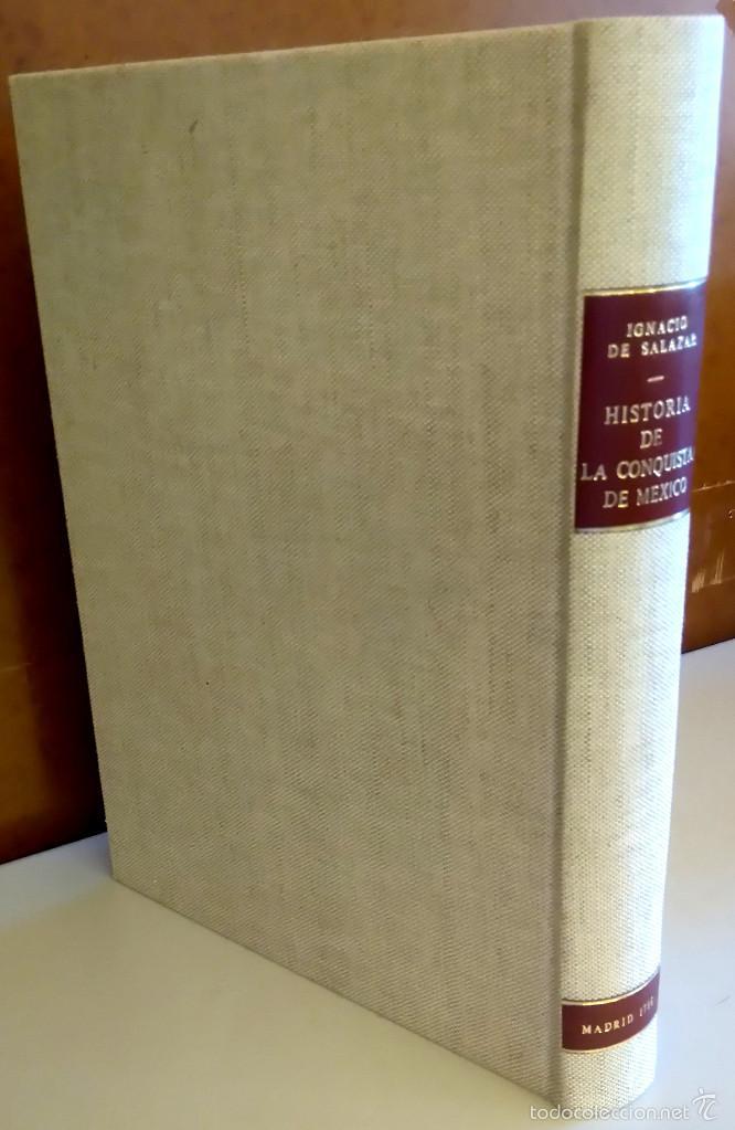 Militaria: LIBRO,HISTORIA DE LA CONQUISTA DE MEXICO,SIGLO XVIII, AÑO 1786,TEMA CONQUISTADORES HERNAN CORTES - Foto 3 - 57236122
