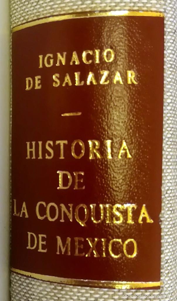 Militaria: LIBRO,HISTORIA DE LA CONQUISTA DE MEXICO,SIGLO XVIII, AÑO 1786,TEMA CONQUISTADORES HERNAN CORTES - Foto 4 - 57236122