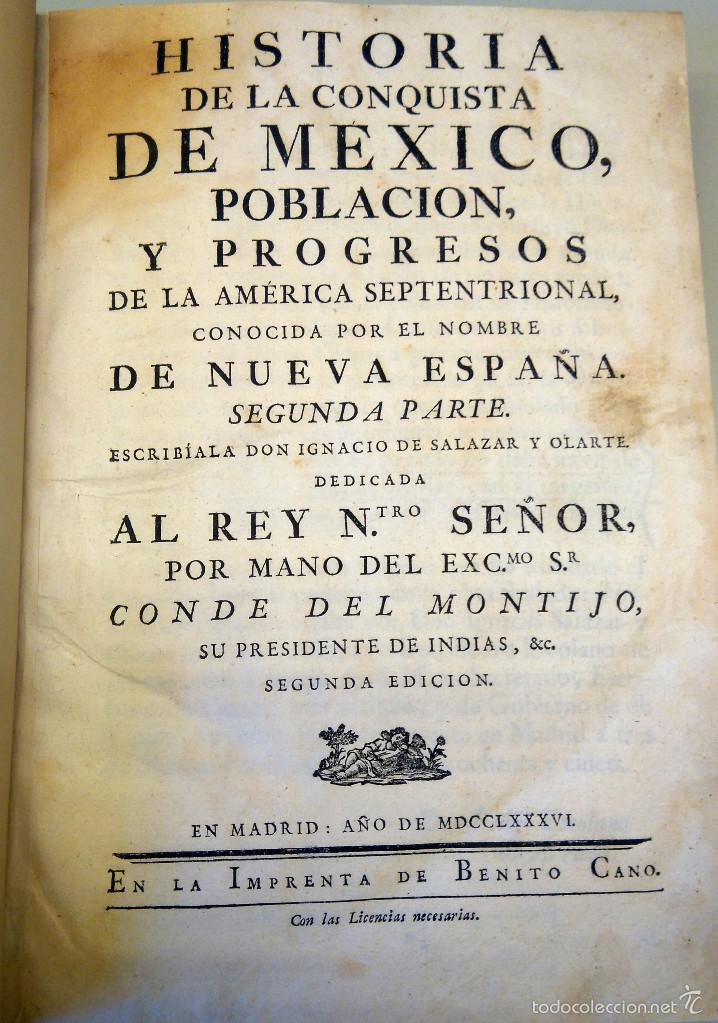 Militaria: LIBRO,HISTORIA DE LA CONQUISTA DE MEXICO,SIGLO XVIII, AÑO 1786,TEMA CONQUISTADORES HERNAN CORTES - Foto 8 - 57236122