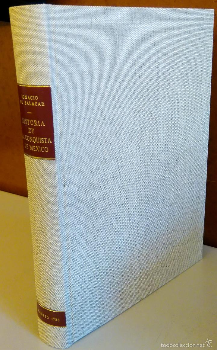 Militaria: LIBRO,HISTORIA DE LA CONQUISTA DE MEXICO,SIGLO XVIII, AÑO 1786,TEMA CONQUISTADORES HERNAN CORTES - Foto 22 - 57236122