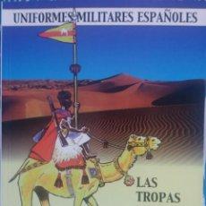 Militaria: LAS TROPAS NOMADAS DEL EJERCITO ESPAÑOL. Lote 108740527