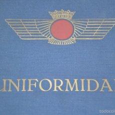Militaria: REGLAMENTO DE UNIFORMIDAD DEL EJERCITO DEL AIRE 1946 O R I G I N A L . Lote 57372034