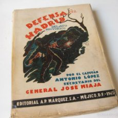 Militaria - DEFENSA DE MADRID - RELATO HISTORICO POR ANTONIO LOPEZ - 1945 - 57384420