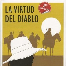 Militaria: LA VIRTUD DEL DIABLO. SEVERIANO GIL. Lote 57395336