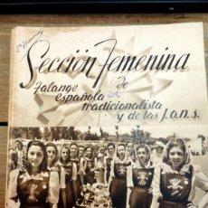 Militaria: SECCIÓN FEMENINA DE LA FALANGE ESPAÑOLA TRADICIONALISTA Y DE LAS J.O.N.S. ( AÑOS 1940 ). Lote 57395671