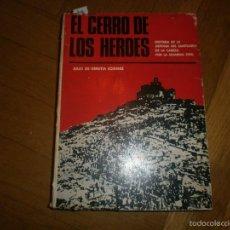 Militaria: EL CERRO DE LOS HÉROES: HISTORIA DE LA DEFENSA DEL SANTUARIO DE LA CABEZA POR LA GUARDIA CIVIL (1965. Lote 57460273