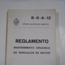 Militaria: REGLAMENTO MANTENIMIENTO ORGANICO DE VEHICULOS DE MOTOR. 1976. ESTADO MAYOR DEL EJERCITO. TDK282. Lote 57469665