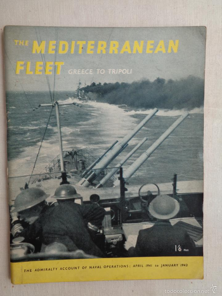 THE MEDITERRANEAN FLEET. GREECE TO TRIPOLI. M0696 (Militar - Libros y Literatura Militar)