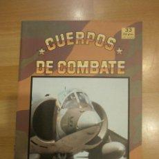 Militaria: CUERPOS DE COMBATE 33. LOS HARRIER EN LAS MALVINAS. Lote 57533517