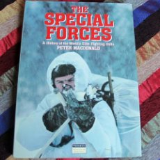 Militaria: THE SPECIAL FORCES - HISTORY OF THE WOLRDS ELITE FIGHTING UNITS (PETER MACDONALD). Lote 57576107