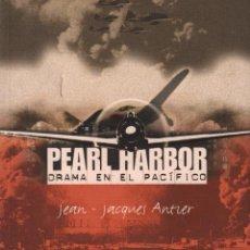 Militaria: PEARL HARBOR DRAMA EN EL PACIFICO- JEAN JACQUES ANTIER / MUNDI-1589 , BUEN ESTADO. Lote 57719542
