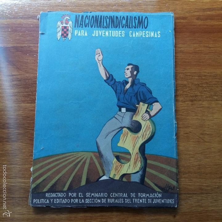 NACIONALSINDICALISMO PARA JUVENTUDES CAMPESINAS. SEMINARIO CENTRAL DE FORMACION POLITICA. 1948 (Militar - Libros y Literatura Militar)