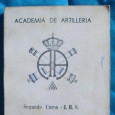 Militaria: ACADEMIA DE ARTILLERÍA 2º CURSO E. B. S. 1ª FASE TIRO CAMPAÑA 1975. Lote 57771705