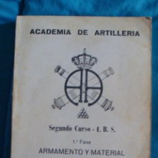 Militaria: ACADEMIA DE ARTILLERÍA 2º CURSO E. B. S. 1ª FASE ARMAMENTO Y MATERIAL 1975. Lote 57771836