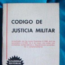 Militaria: CÓDIGO DE JUSTICIA MILITAR ACADEMIA EDITORIAL LAMRUJA 1985. Lote 57774960