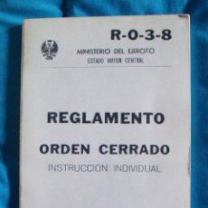 Militaria: R-0-3-8 REGLAMENTO ORDEN CERRADO INSTRUCCIÓN INDIVIDUAL TALLERES SERVICIO GEOGRÁFICO EJÉRCITO 1977. Lote 57775043